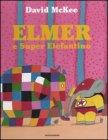 Elmer e Super Elefantino