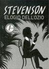 Elogio dell'Ozio Robert Louis Stevenson