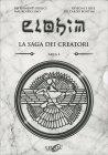 Elohim - Il Cofanetto - Arca 1 Mauro Biglino