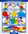 L'Enciclopedia dei Piccoli - I Colori