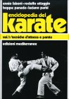 Enciclopedia del Karate - Vol 1 Ennio Falsoni e Giuseppe Panada