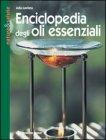 Enciclopedia degli Oli Essenziali Julia Lawless