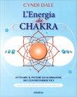 L'Energia dei Chakra Cyndi Dale
