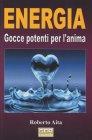 Energia - Gocce potenti per l'anima