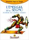L'Energia del tuo Segno Bernadette Negri