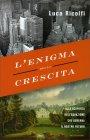 L'Enigma della Crescita Luca Ricolfi