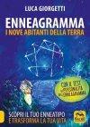 Enneagramma - I Nove Abitanti della Terra Luca Giorgetti