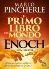 Enoch - Il Primo Libro del Mondo - Volume Secondo Mario Pincherle
