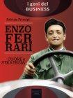 Enzo Ferrari - Cuore e strategia Patrizia Principi