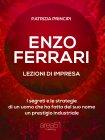 Enzo Ferrari: Lezioni d'Impresa Patrizia Principi