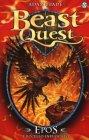 Epos. L'Uccello Infuocato. Beast Quest - Adam Blade
