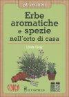 Erbe Aromatiche E Spezie Nell'Orto di Casa - Linda Gray