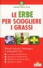 Le Erbe per Sciogliere i Grassi Gabriele Guerini Rocco