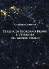 L'Eresia di Giordano Bruno e l'Eternit� del Genere Umano