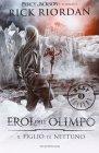 Eroi dell'Olimpo - Vol. 2: Il Figlio di Nettuno Rick Riordan