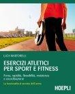 Esercizi Atletici per Sport e Fitness - eBook Luca Martorelli