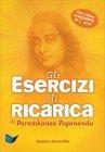 Gli Esercizi di Ricarica di Paramhansa Yogananda