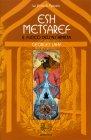 Esh Metsaref – Il Fuoco dell'Alchimista Georges Lahy