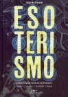 Esoterismo - Dizionario Enciclopedico Roberto Tresoldi