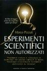 Esperimenti Scientifici Non Autorizzati Marco Pizzuti