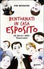 Bentornati in Casa Esposito - Pino Imperatore