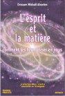 L 'Esprit et la Matière - DVD Omraam Michaël Aïvanhov