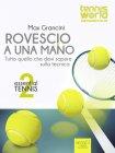 Essential Tennis 2: Rovescio a una Mano - eBook Max Grancini