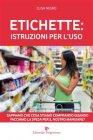 Etichette: Istruzioni per l'Uso (eBook) Elisa Negro