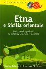 Etna e Sicilia Orientale