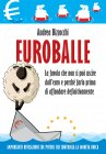 Euroballe (eBook) Andrea Bizzocchi