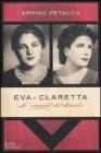 Eva e Claretta - Arrigo Petacco