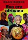 Eva era Africana (eBook) Rita Levi-Montalcini