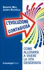 L'Evoluzione Contagiosa Jacopo Rivoltella Giuseppe Meli