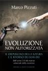 Evoluzione Non Autorizzata Marco Pizzuti