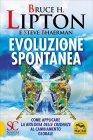 Evoluzione Spontanea Bruce Lipton