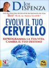 Evolvi il Tuo Cervello Joe Dispenza