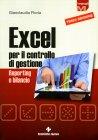 Excel per il Controllo di Gestione Gianclaudio Floria