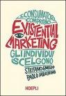 Existential Marketing Paolo Iabichino, Stefano Gnasso