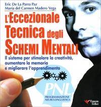 L'Eccezionale Tecnica degli Schemi Mentali Eric de la Parra Paz