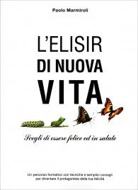 L'Elisir di Nuova Vita Paolo Marmiroli