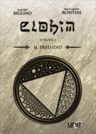Il Preludio - Elohim Vol. 1 a Colori Mauro Biglino