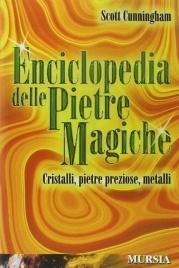Enciclopedia delle Pietre Magiche Scott Cunningham