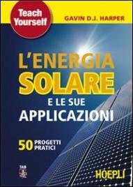 L'energia Solare e le sue Applicazioni