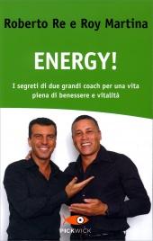 Energy! Roberto Re Roy Martina