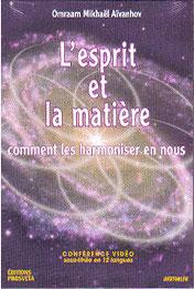 L 'Esprit et la Mati�re - DVD Omraam Micha�l A�vanhov