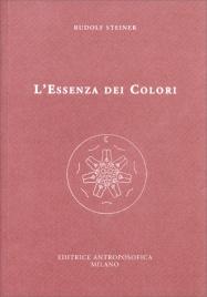 L'Essenza dei Colori Rudolf Steiner