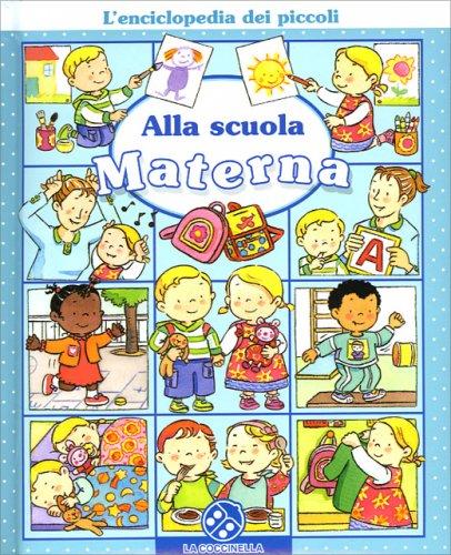 Alla scuola materna libro di emilie beaumont sylvie - Libri di scuola materna stampabili gratuitamente ...