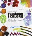 Facciamo i Colori! Helena Arendt