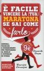 È Facile Vincere la (Tua) Maratona Se Sai Come Farlo Riccardo Bruno e Maurizio Lorenzini