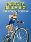 Fai da Te della Bici eBook Francesco Poggi